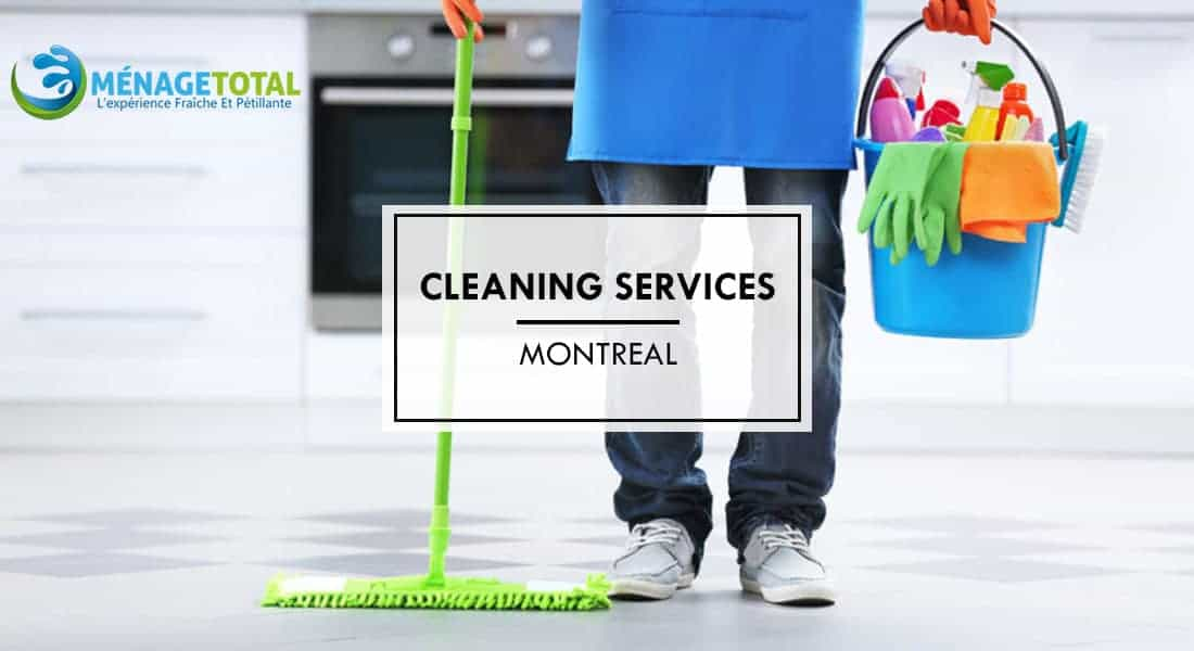 Best Cleaning Service Montreal